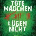 Tote_Maedchen_luegen_nicht_cover