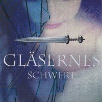 glaesernes-schwert-cover