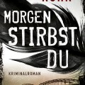 morgen-stirbst-du-cover
